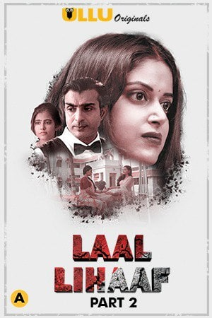 Laal Lihaaf Part 2 (2021) UNRATED 720p  HDRip Hindi S01 Complete Hot Web Series