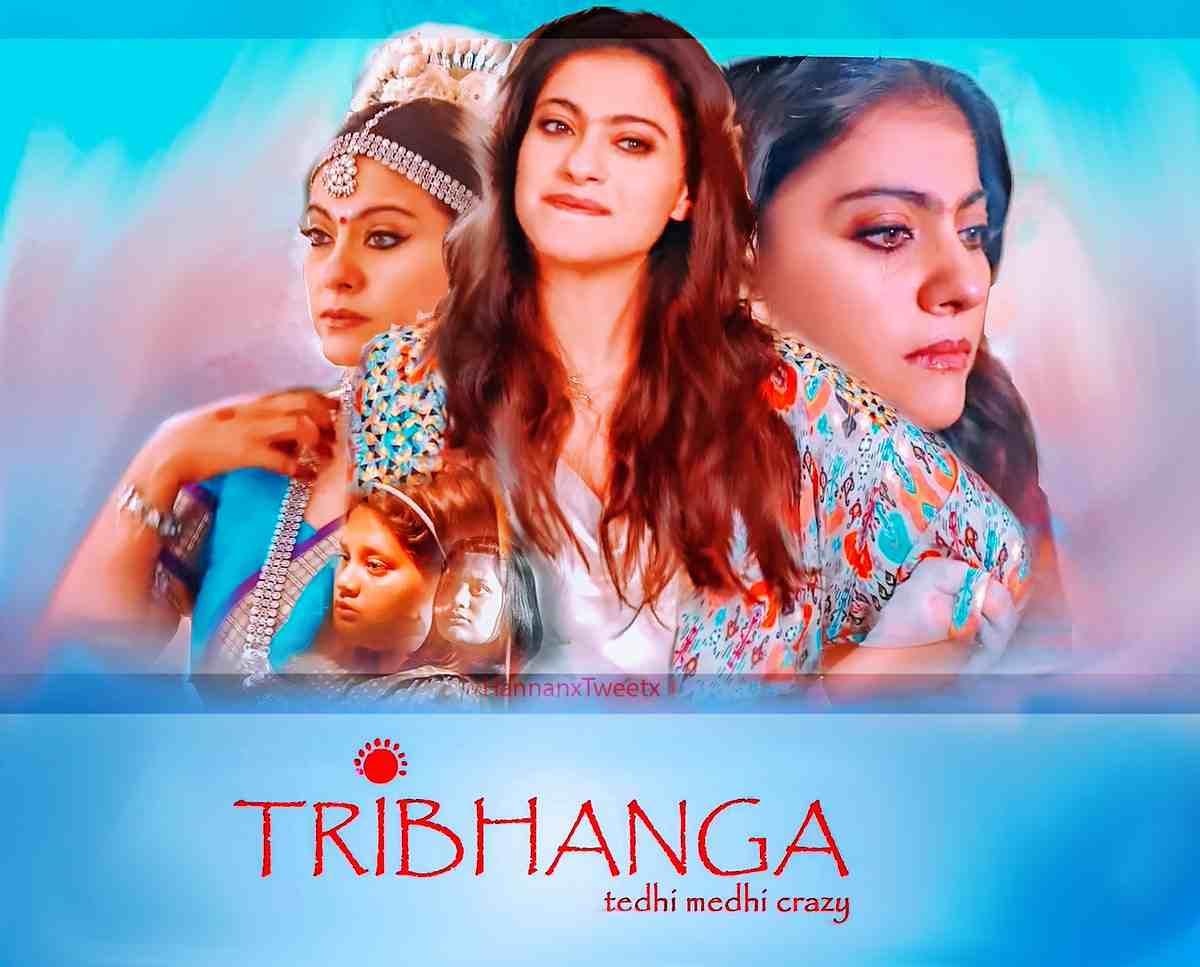Tribhanga-Tedhi-Medhi-Crazy-2021-Hindi-Full-Movie-HD