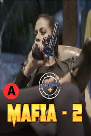 Mafia 2 (2021) UNRATED 720p  HDRip Nuefliks Hindi Short Film