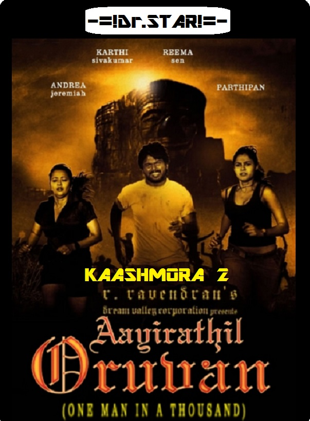 Aayirathil Oruvan (Kaashmora 2) (2010) UNCUT 480p HDRip South Movie [Dual Audio] [Hindi or Tamil]
