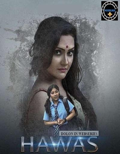 Hawas (2021) UNRATED 720p  HDRip Nuefliks Hindi S01E03 Hot Web Serie