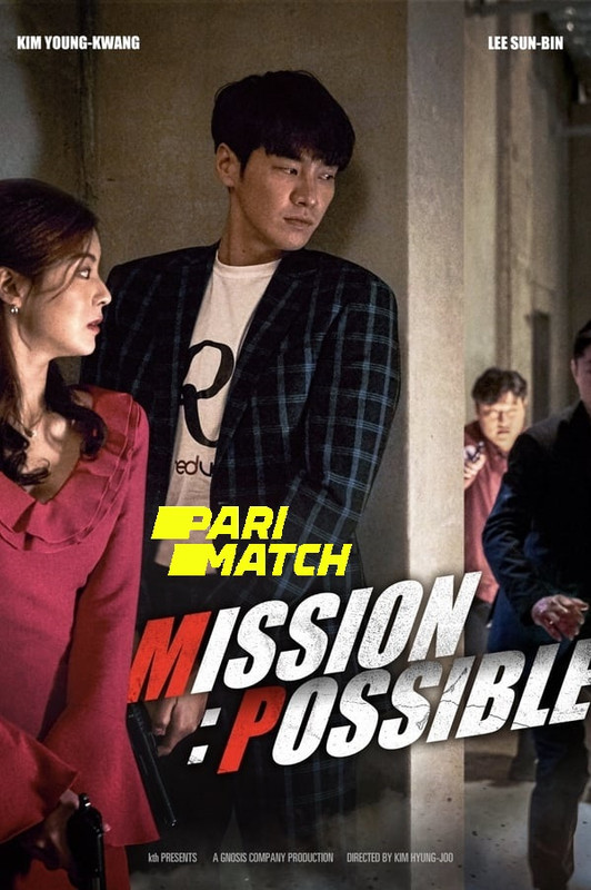 Mission Possible (2021) 720p HDRip Hollywood Movie [Dual Audio] [Hindi (FanDub) or Korean]