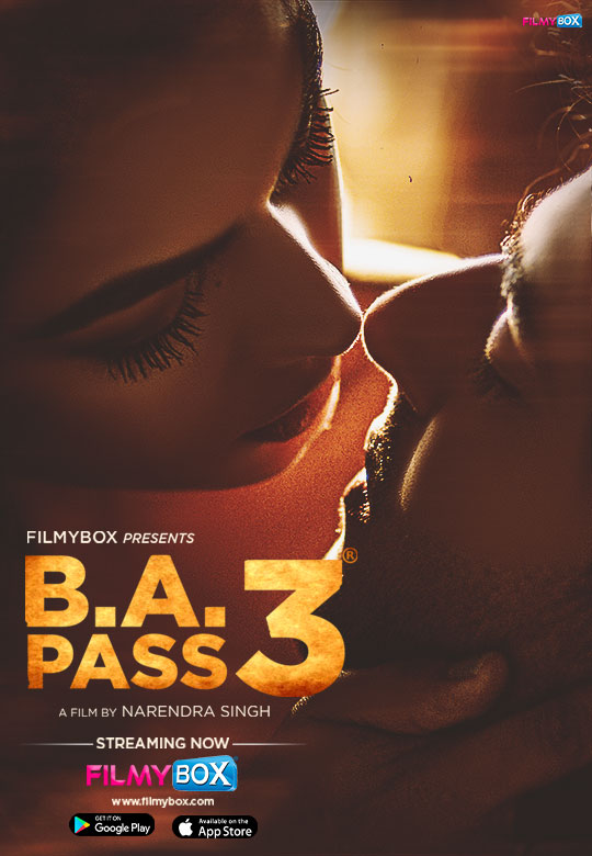B.A. Pass 3 (2021) UNRATED Hindi 720p HDRip Download