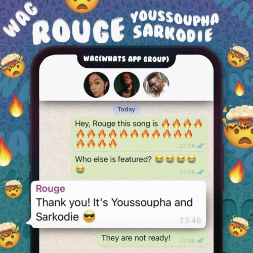 Rouge - W.A.G ft. Sarkodie & Yousspupha.mp3