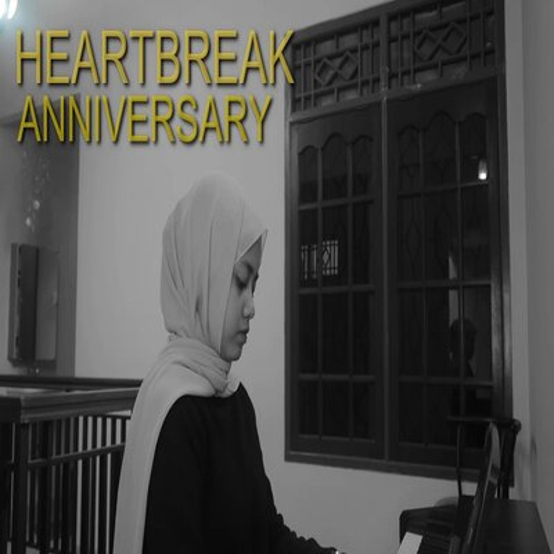 Hanin Dhiya - Heartbreak Anniversary (Cover).mp3