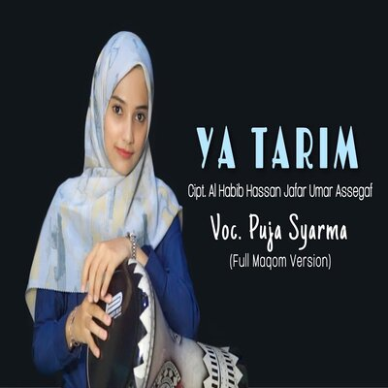 Puja Syarma - Ya Tarim Full Maqom  Mp3