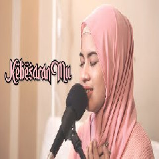 Download Lagu Nabila Maharani - Kebesaran Mu - St12 (Cover) Mp3 Terbaru Gratis