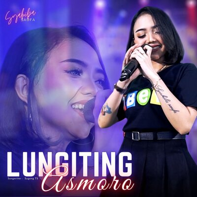 Syahiba Saufa - Lungiting Asmoro Mp3