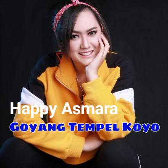 Happy Asmara - Goyang Tempel Koyo (Dj Gelay) .mp3