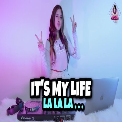 Dj Imut - Dj Its My Life X Lalala India Mashup X Panik Nggak Viral Tiktok 2021 Mp3