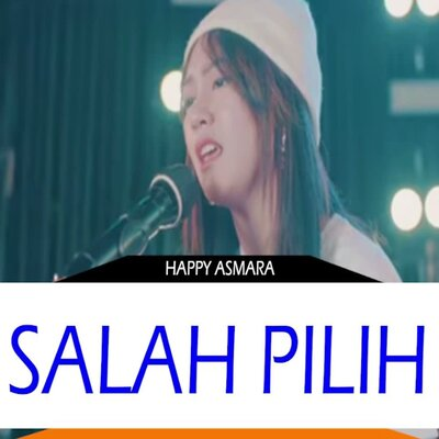 Happy Asmara - Salah Pilih Mp3